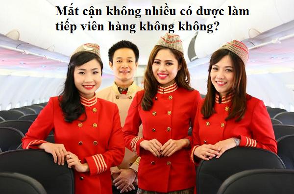 mat-can-khong-nhieu-co-duoc-lam-tiep-vien-hang-khong-khong